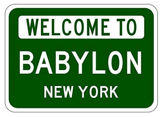 Image result for welcome to Babylon, NY